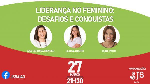 """Ana Catarina Mendes em conferência da JS/Baião sobre """"Liderança no Feminino"""""""