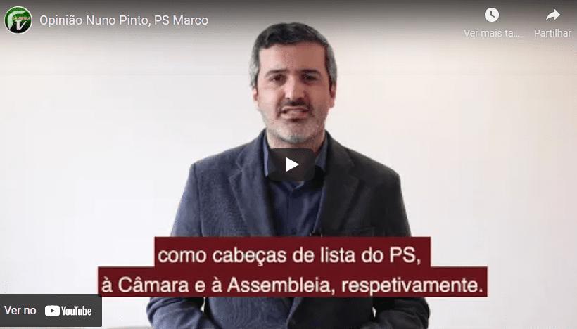 """""""PS/ Marco aprovou cabeças de lista à Câmara, Assembleia e Assembleia de Freguesias para as eleições autárquicas""""- Opinião, Nuno Pinto"""