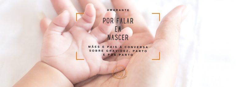 """Movimento """"Por Falar em Nascer…"""" chegou ao concelho de Amarante"""