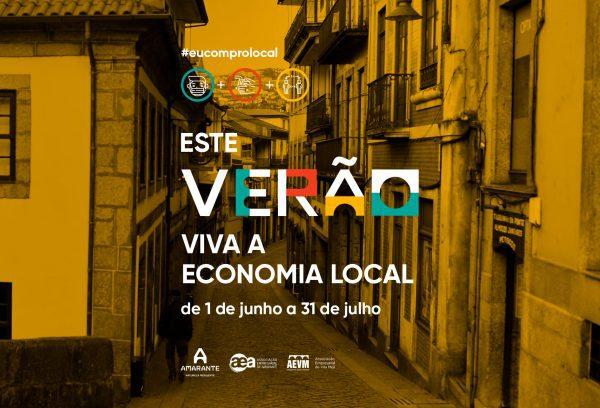 """""""Este Verão Viva a Economia Local"""" de Amarante"""