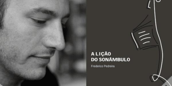 """Frederico Pedreira com A Lição do Sonâmbulo vence Prémio """"Eça de Queiroz"""""""